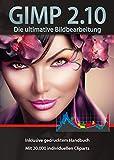 Gimp 2.10 Software Paket inkl. 20.000 ClipArts und gedrucktem Handbuch von Markt+Technik - Die ultimative Bildbearbeitung und Fotoverwaltungs Software - kompatibel zu Adobe PhotoShop Elements / CS