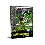 GIMP für Anfänger: 12 erste Schritte